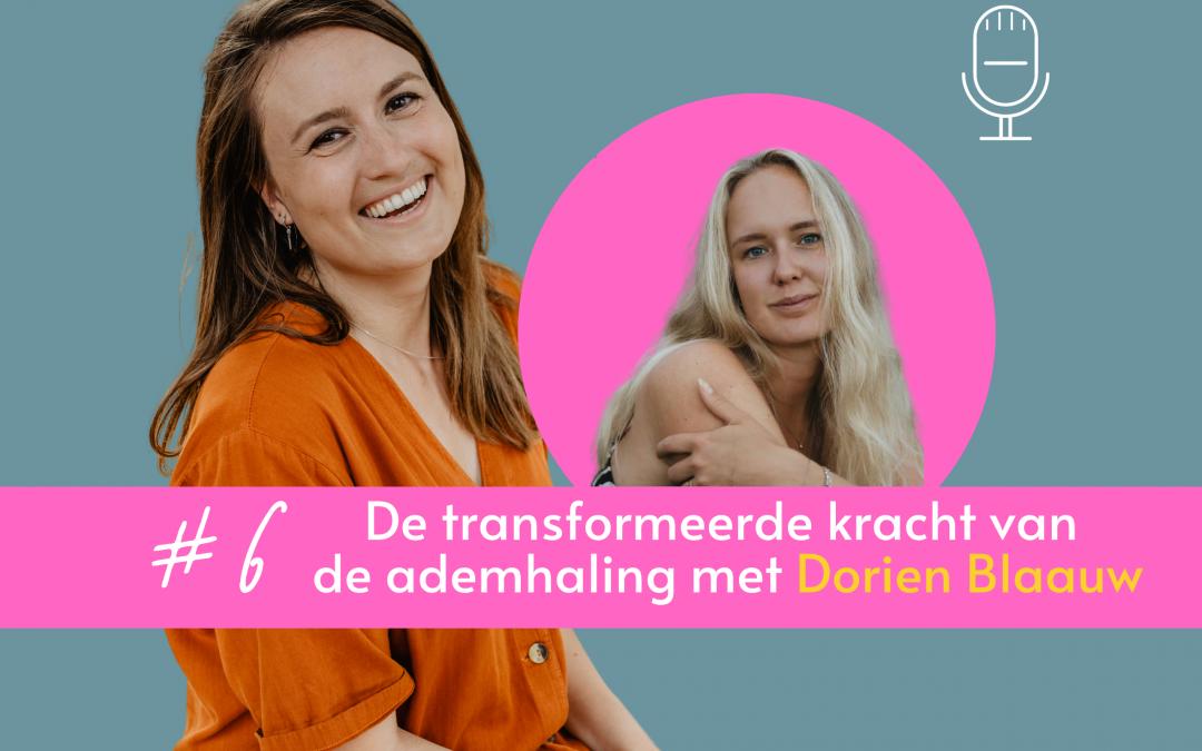 De transformerende kracht van de ademhaling met Dorien Blaauw